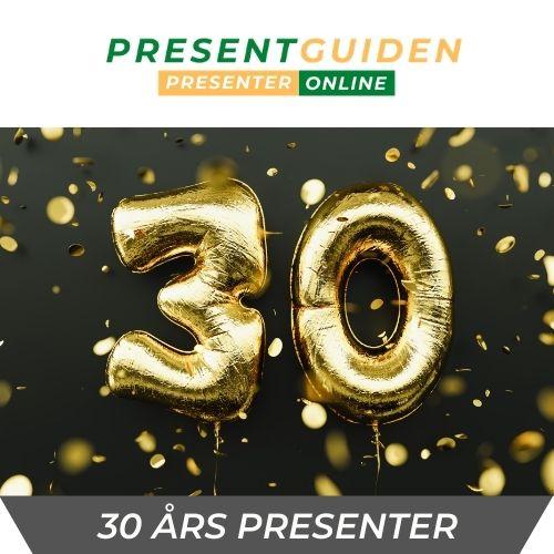 30 års presenter - Födelsedagspresent