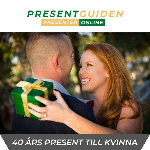 40 års present kvinna