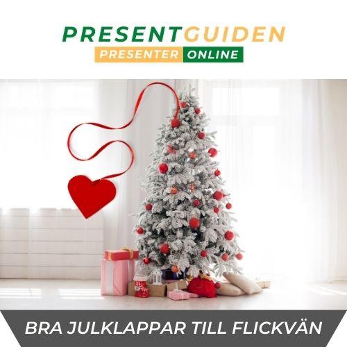 Julklapp till flickvän - Julklappstips på bra julklappar för henne