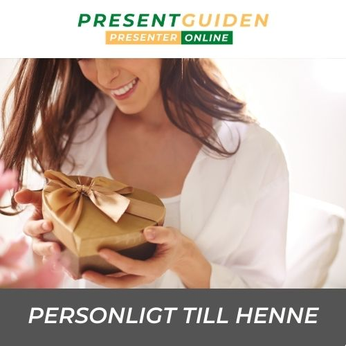 Personliga present till henne - Bra presenttips - Gravyr/brodyr/foto