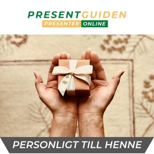 Personliga presenter till henne