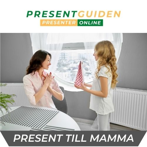 Presenter till henne - Mamma
