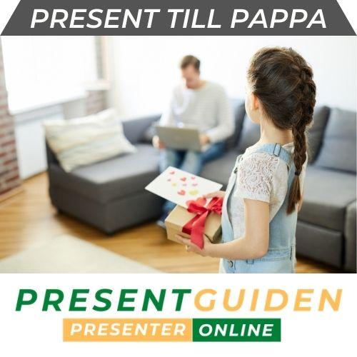 Present & presenttips till pappa