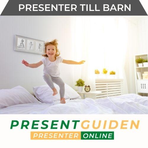 Present till barn - Presenttips för barnen