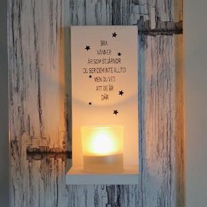 Ljushållare - Present till bra vän