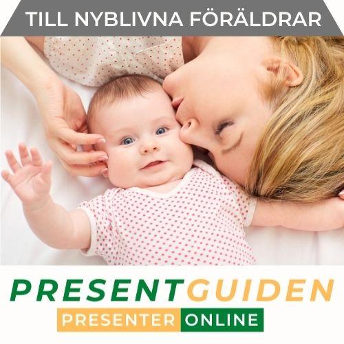 Present till nybliven mamma, pappa & föräldrar